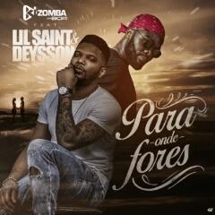 Kizomba Da Boa feat. Lil Saint & Deysson - Para Onde Fores (2021) [Download]