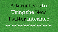 Two Alternatives to the New Twitter Interface 1