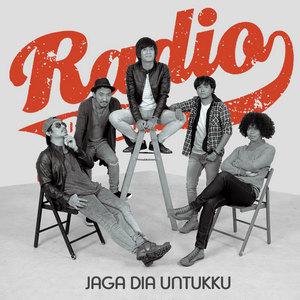 Radio Band - Jaga Dia Untukku