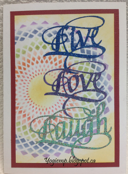 http://yogiemp.com/HP_cards/RainbowMakerClass/RainbowMaker_Day1_DoubleStencilCircles_ECDLive,Love,Laugh&_EnjoyYouDay.html