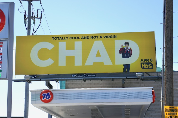 Totally cool and not a virgin Chad billboard