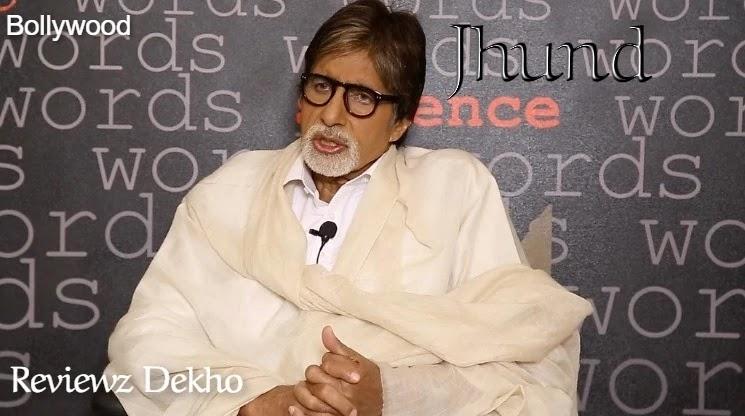 Jhund 2020, Bollywood Movie Story, Cast, Trailer & Review | Reviewz Dekho