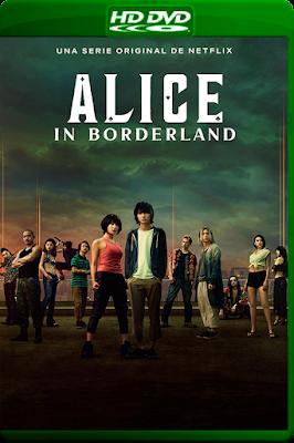 Alice in Borderland (TV Series) [S01] [Custom – DVDR] [Latino]