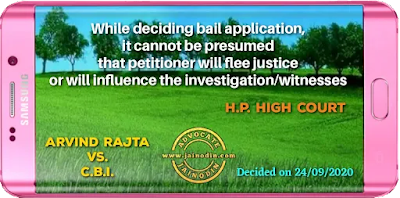 While deciding bail application, it cannot be presumed that petitioner will flee justice or will influence the investigation/witnesses