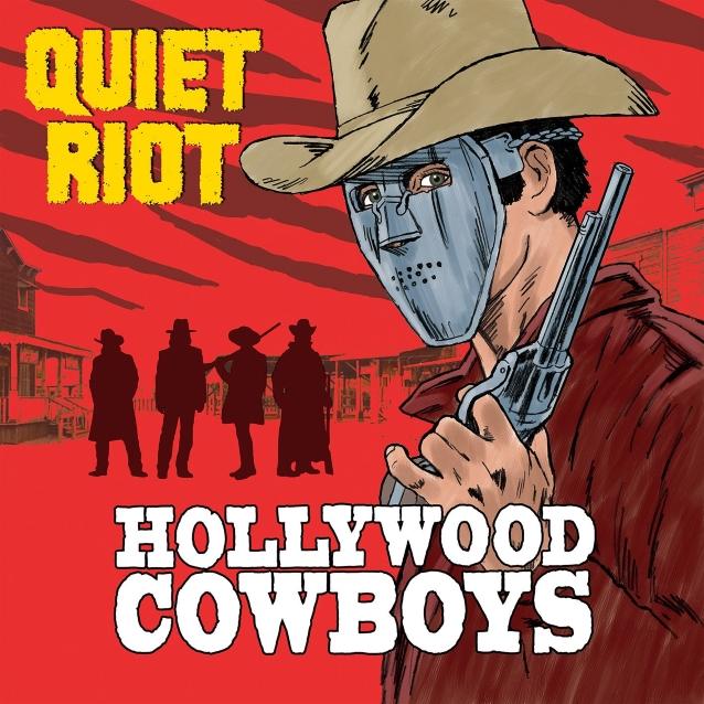 Resultado de imagem para hollywood cowboys quiet riot