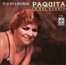 Paquita La Del Barrio - Te La Voy A Recordar (1993)