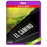 El Camino: Una película de Breaking Bad (2019) WEB-DL 720p Audio Dual Latino-Ingles