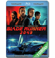 BLADE RUNNER 2049 (2017) FULL 1080P HD MKV ESPAÑOL LATINO