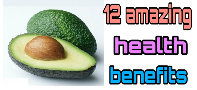 Best 12 Amazing Health  Benefits Of Avocado