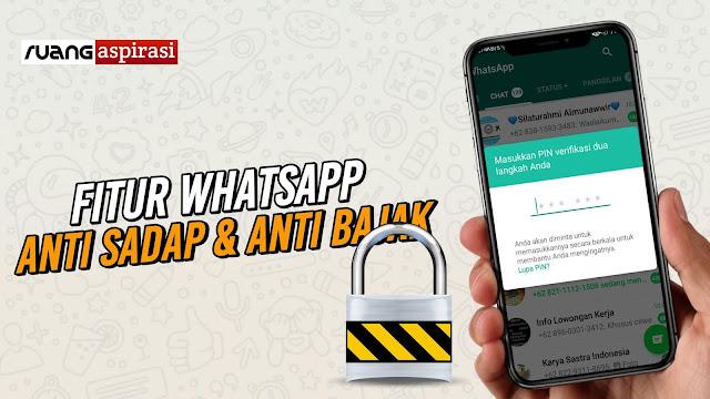 Tips Whatsapp: Aktifkan Verifikasi Dua Langkah Untuk Meningkatkan Keamanan