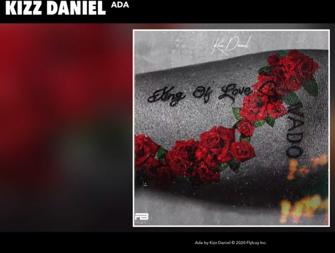 "Kizz Daniel – ""Ada"" [Audio + Lyrics]"