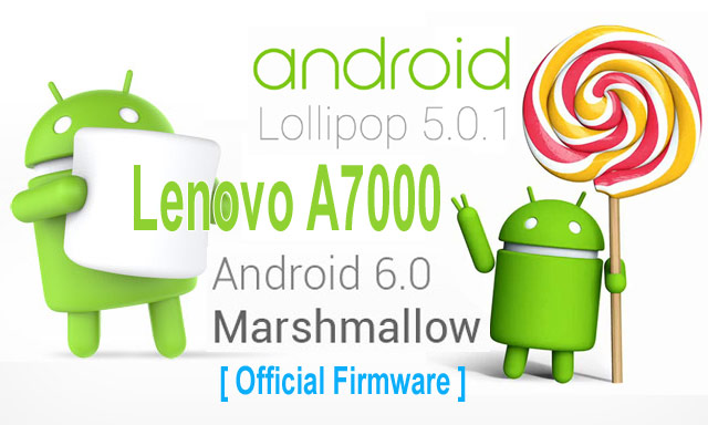 Lenovo A7000 Official Firmware