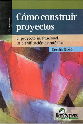 Cómo construir Proyectos - Cecilia Bixio