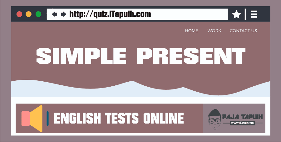 Quiz: Simple Present Tense Part 1