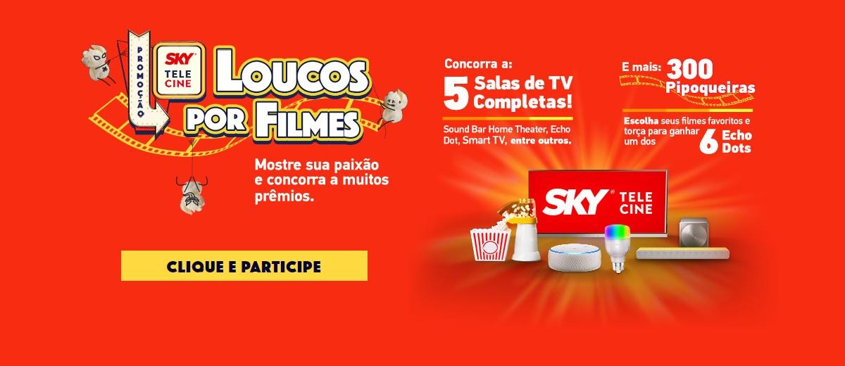 Promoção Sky Loucos por Filmes 2020 2021 Salas de TV e 300 Pipoqueiras