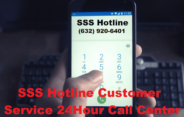 SSS Hotline Customer Hotline 24-Hour Call Center and SMS Inquiry Service