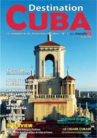 Le dernier magazine Destination CUBA n°7