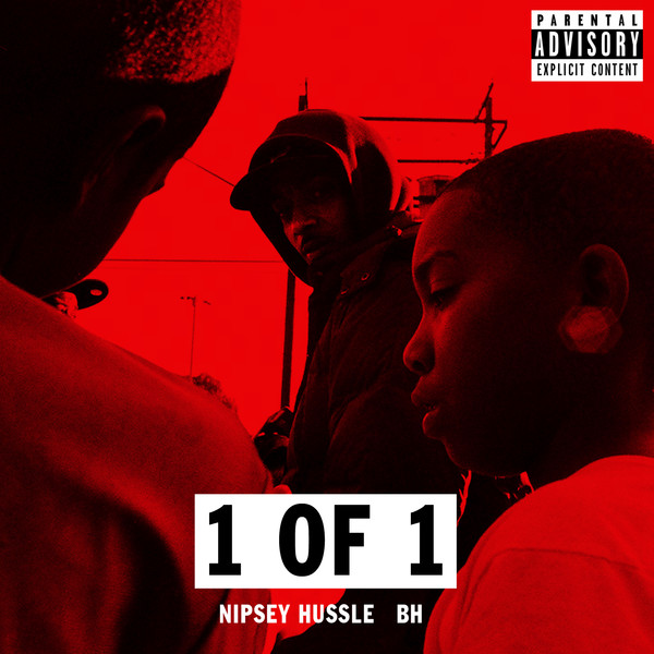Nipsey Hussle - 1 Of 1 (feat. Bh) - Single   Cover