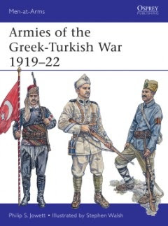 MAA 501 – Armies of the Greek-Turkish War 1919-22
