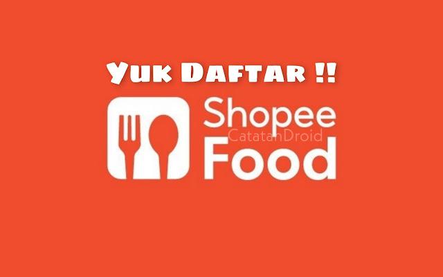 Cara Daftar Mitra Shopee Food Cek Syarat Lengkapnya Disini