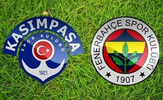 Fenerbahçe - Kasımpaşa  Canlı maç izle