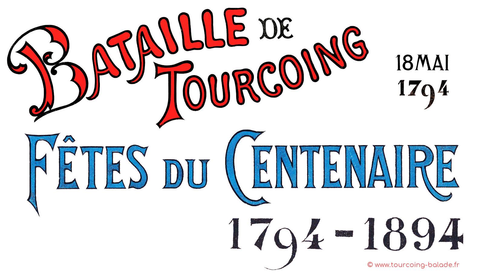 Bataille de Tourcoing 1794 - Fêtes du Centenaire