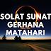 Cara Menunaikan Solat Sunat Gerhana Matahari