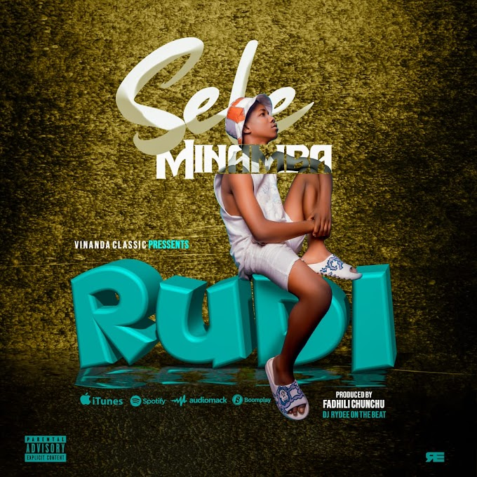 AUDIO | Sele Minamba - Rudi [Mp3] Download now