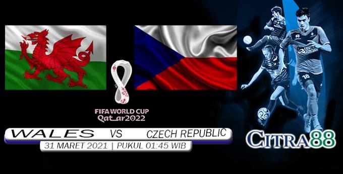 PREDIKSI WALES VS CZECH REPUBLIC 31 MARET 2021