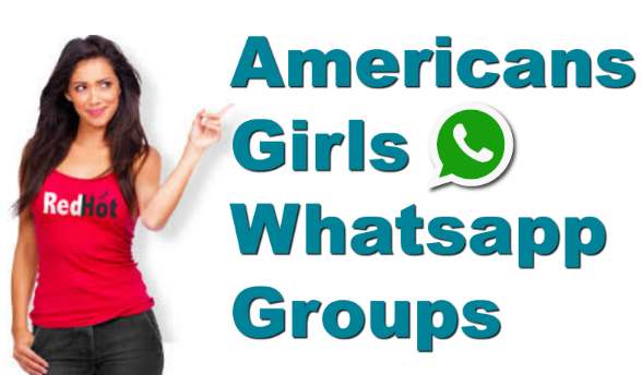 USA GIRLS WHATSAPP GROUP LINKS AND NUMBERS LATEST
