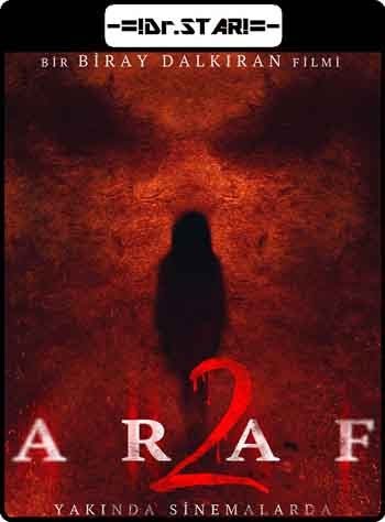 Araf 2 2019 720p 750MB BRRip Dual Audio