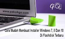 Cara Mudah Membuat Installer Windows 7, 8 Dan 10 Di Flashdisk Terbaru