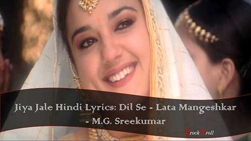 Jiya-Jale-Hindi-Lyrics-Dil-Se-Lata-Mangeshkar
