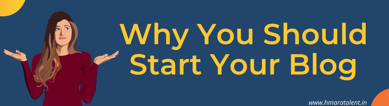 Basically, There are Many benefits Of Starting A Blog But Today I Will Tell You Some Benefits Of Starting A Blog. What kind of benefits we can through Blogging:-