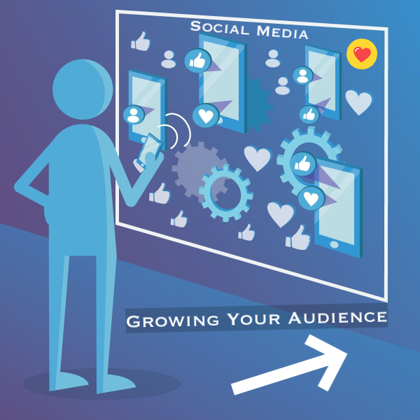 Growing Your Audience on Social Media
