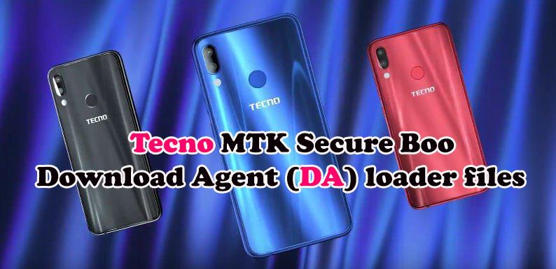 تجميعه ملفات Download Agent -DA لهواتف TECNO المحمية Secure Boot