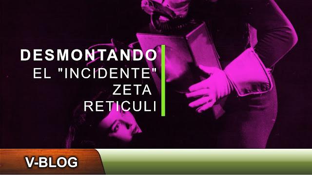 """Desmontando el """"incidente"""" Zeta Reticuli"""