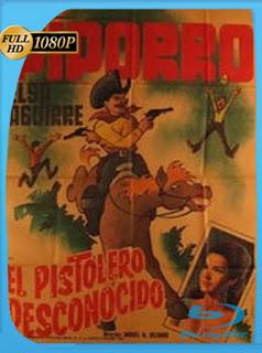 El PiporroEl Pistolero Desconocido (1967)HD [1080p] Latino [GoogleDrive] SilvestreHD