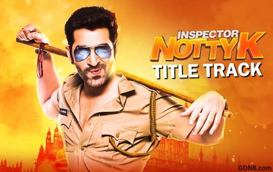 Inspector NottyK Title Track - Jeet