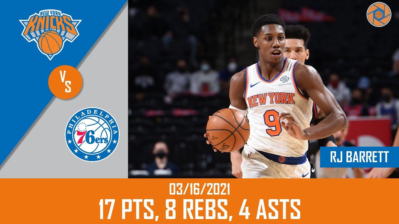 RJ Barrett 17pts 8reb 4ast vs PHI | March 16, 2021 | 2020-21 NBA Season