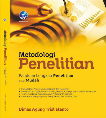 Buku Metodologi Penelitian, Panduan Lengkap Penelitian dengan Mudah