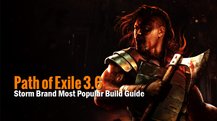 Path Of Exile 3 6 Storm Brand Most Popular Build Guide With this build, you can literary clear, kill, eliminate, and destroy everything the. path of exile 3 6 storm brand most