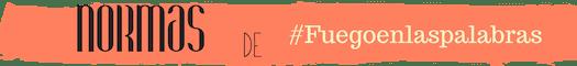 banner naranja para normas de #Fuegoenlaspalabras