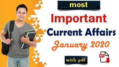 January 2020 Current Affairs In Hindi - Current Affairs 2020 India