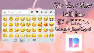 Cara Mengubah Emoji HP Xiaomi MIUI 12 Menjadi Iphone Tanpa Aplikasi