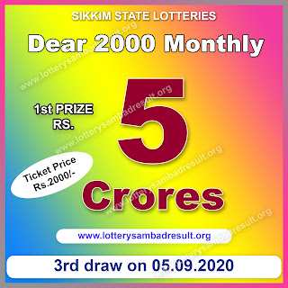 Dear 2000 Monthly Lottery 05-09-2020 Results Sikkim Lotteries