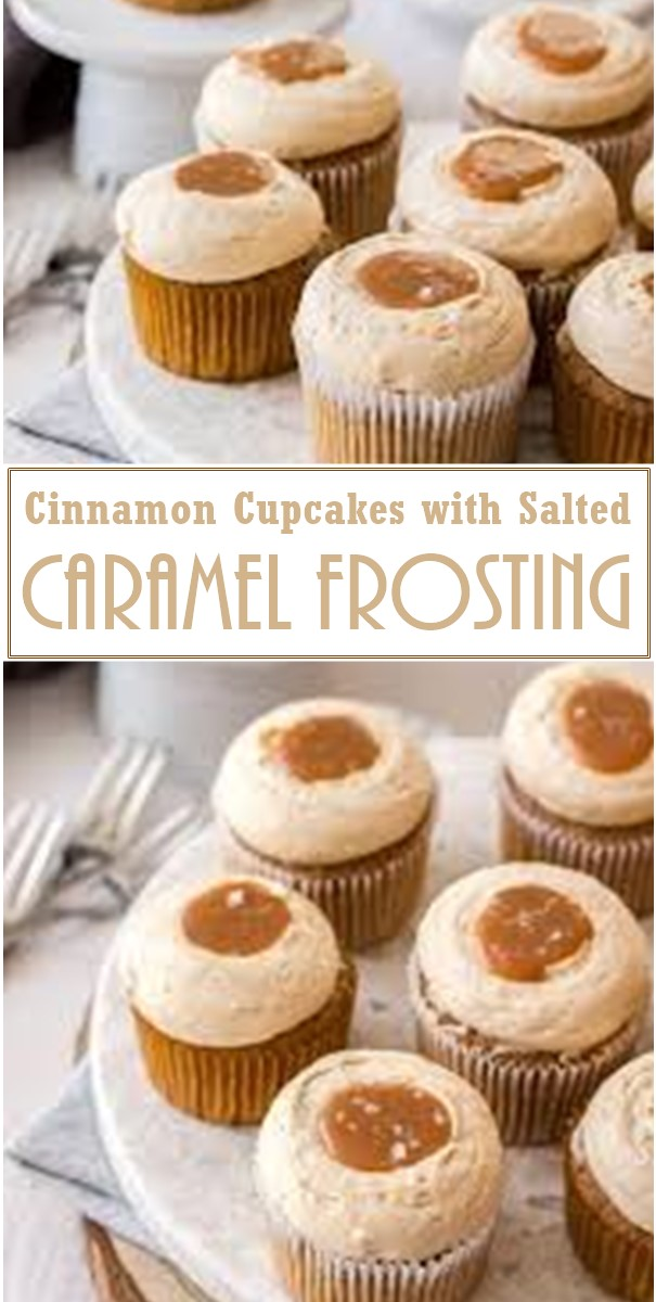 Cinnamon Cupcakes with Salted Caramel Frosting #Cupcakesrecipes