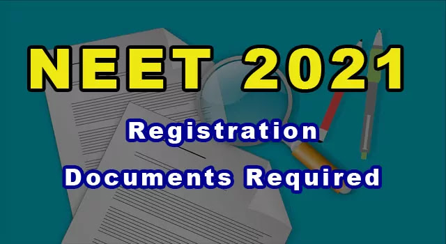 neet-2021-registration-documents-required-photo-size-and-specifications