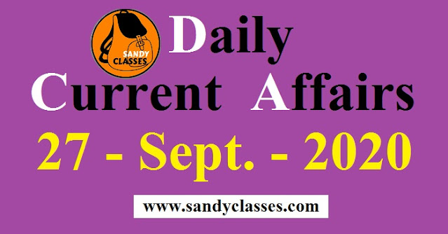 Daily Current Affairs in Hindi / English - 27 September 2020