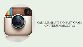 Cara Membuat Bio di Instagram Ada Terjemahannya
